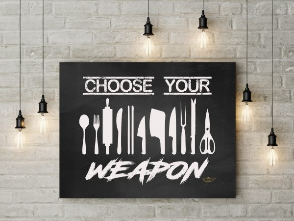 Chalkboard Choose Your Weapon 1